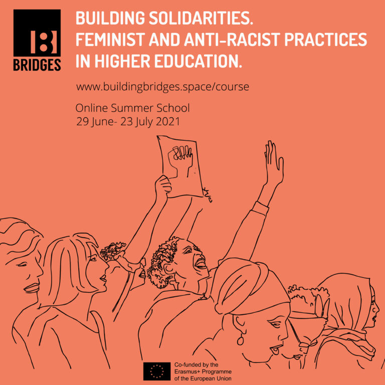 Read more about the article BRIDGES SUMMER SCHOOL: Building Solidarities, Feminist and Anti-Racist practices in Higher Education